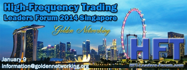 High-Frequency Trading Leaders Forum 2014 Singapore